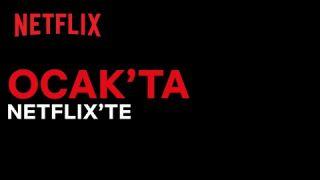 Bu ay Netflix Türkiye'de neler var?   Ocak 2021