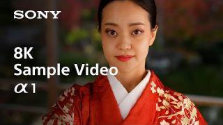 8K Sample Video | Alpha 1 | Sony | α